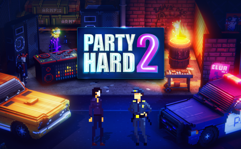 Party Hard 2: first impressions and feelings