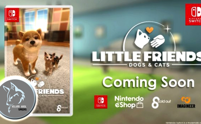 Little Friends: Dogs & Cats Will Be Released In The West This Spring For The NintendoSwitch!