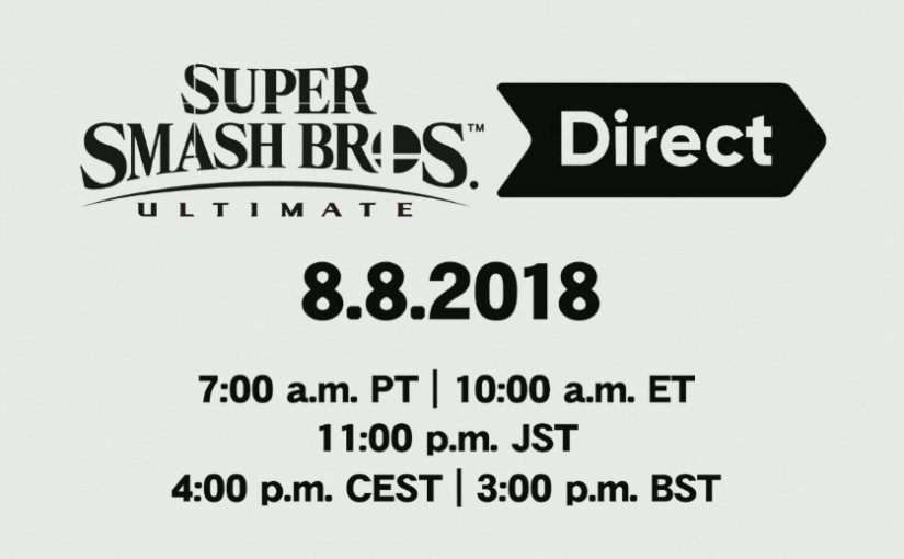 Super Smash Bros. Ultimate Direct Announced for August 8th, 2018!
