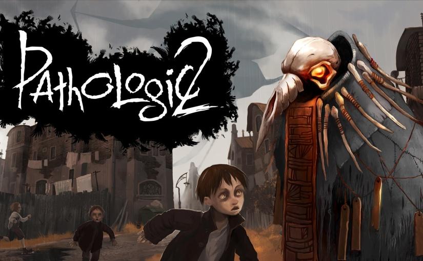 New trailer for Pathologic 2 Alpha has beenreleased