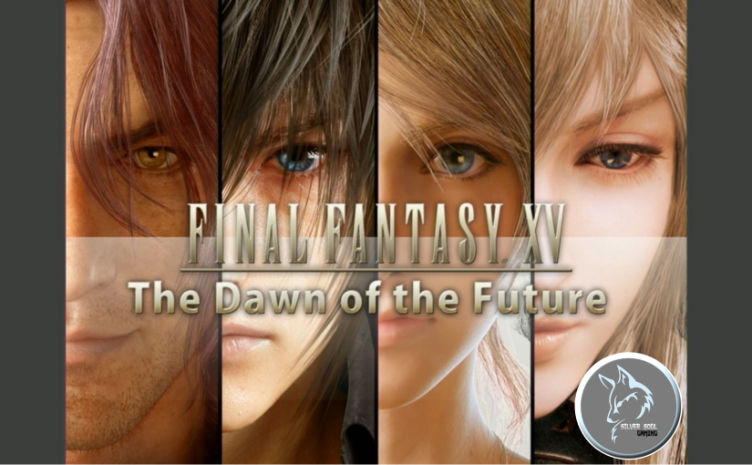 Final Fantasy XV DLC will launch in March, with The Dawn of the Future novel following it in April