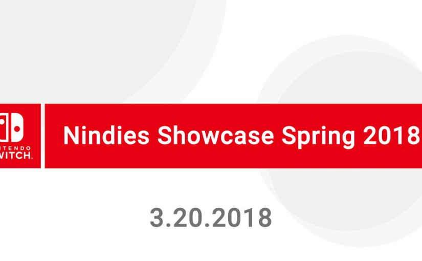 Nintendo's Livestreaming A Nintendo Switch Nindies Showcase on March 20th!