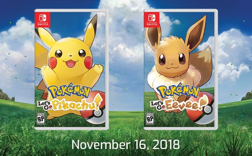 Pokemon Let's Go Pikachu and Let's Go Eevee Confirmed For Nintendo Switch! It'll Be Out On November16th!