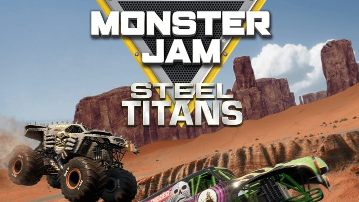 First impressions of Monster Jam: Steel Titans — What the truck happened?