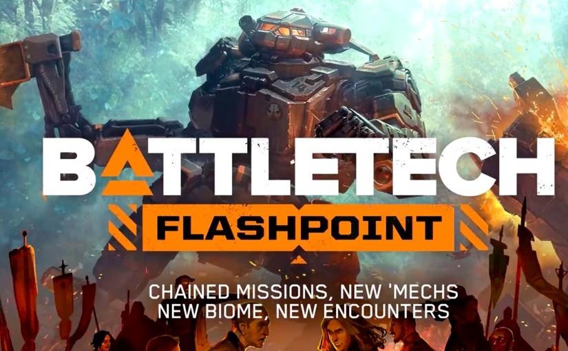 BATTLETECH – Flashpoint release date has beenannounced